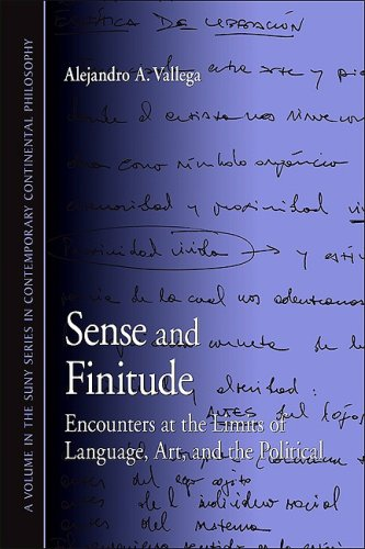 9781438425092: Sense and Finitude: Encounters at the Limits of Language, Art, and the Political (SUNY Series in Contemporary Continental Philosophy)