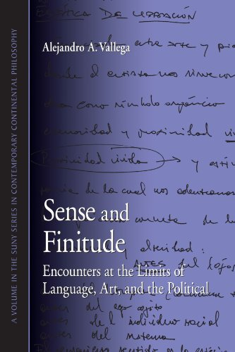 9781438425108: Sense and Finitude: Encounters at the Limits of Language, Art, and the Political (Suny Series in Contemporary Continental Philosophy)