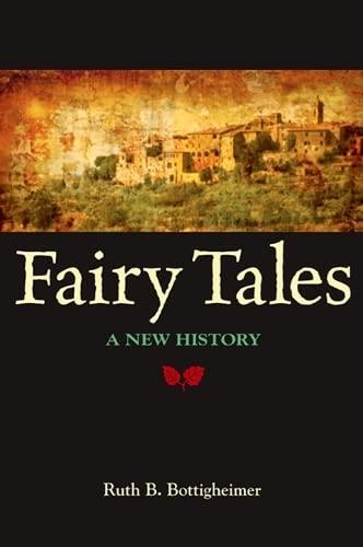 9781438425238: Fairy Tales: A New History
