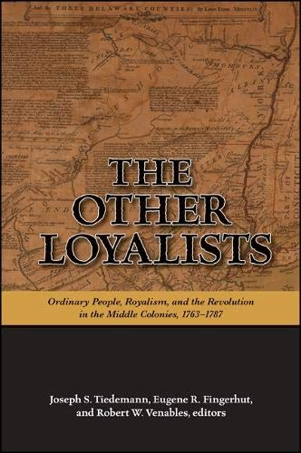The Other Loyalists: Ordinary People, Royalism, and