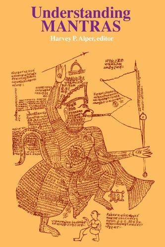 Understanding Mantras (Suny Series in Religious Studies): Alper, Harvey P.
