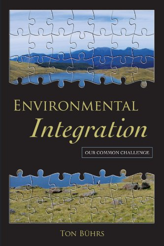 Environmental Integration: Our Common Challenge: B?hrs, Ton