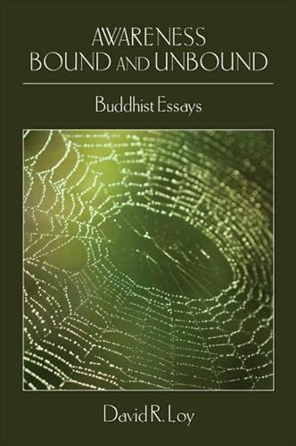 9781438426792: Awareness Bound and Unbound: Buddhist Essays