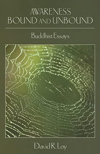 9781438426808: Awareness Bound and Unbound: Buddhist Essays