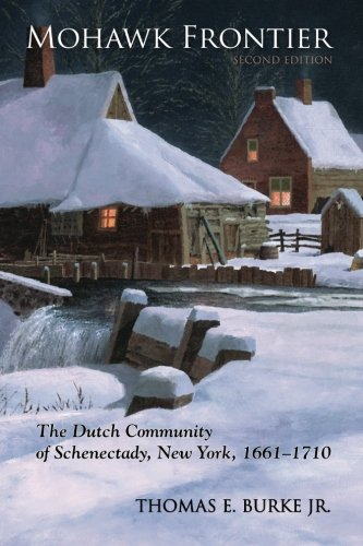 9781438427065: Mohawk Frontier, Second Edition: The Dutch Community of Schenectady, New York, 1661-1710 (Excelsior Editions)