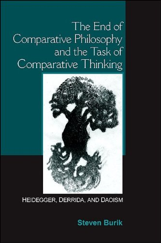 9781438427331: The End of Comparative Philosophy and the Task of Comparative Thinking: Heidegger, Derrida, and Daoism(SUNY series in Chinese Philosophy and Culture)