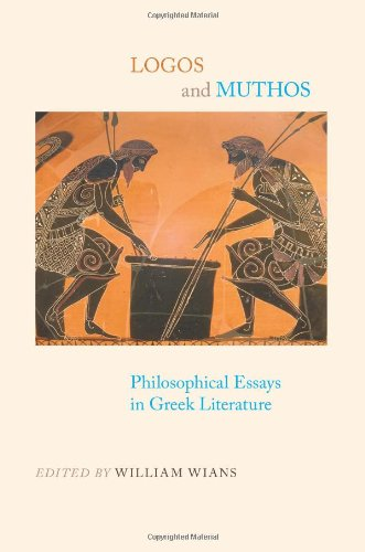 9781438427355: Logos and Muthos: Philosophical Essays in Greek Literature (SUNY Series in Ancient Greek Philosophy)
