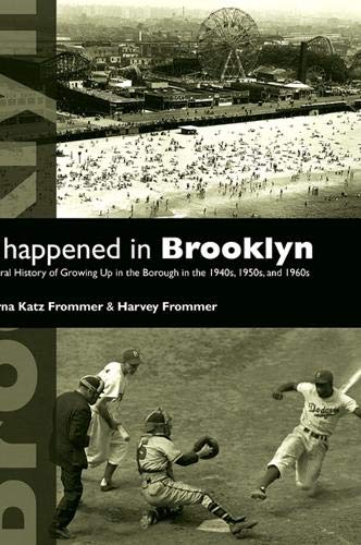 9781438427508: It Happened in Brooklyn: An Oral History of Growing Up in the Borough in the 1940s, 1950s, and 1960s (Excelsior Editions)
