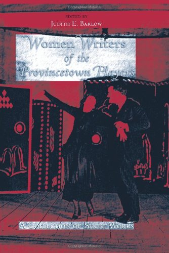 9781438427898: Women Writers of the Provincetown Players: A Collection of Short Works (Excelsior Editions)