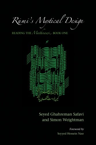 9781438427966: Rumi's Mystical Design: Reading the Mathnawi, Book One (SUNY series in Islam)