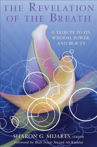 9781438428765: The Revelation of the Breath: A Tribute to Its Wisdom, Power, and Beauty (SUNY series in Transpersonal and Humanistic Psychology)