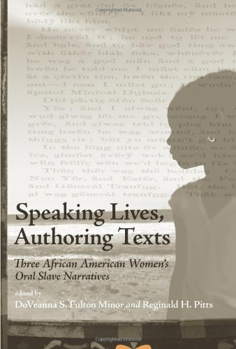 9781438429656: Speaking Lives, Authoring Texts: Three African American Women's Oral Slave Narratives