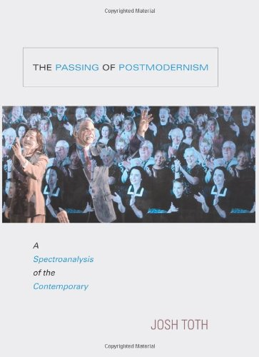 9781438430355: The Passing of Postmodernism: A Spectroanalysis of the Contemporary (SUNY series in Postmodern Culture)