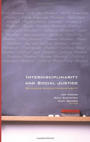 9781438431352: Interdisciplinarity and Social Justice: Revisioning Academic Accountability (Suny Series, Praxie Theory in Action)
