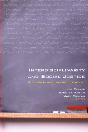 9781438431369: Interdisciplinarity and Social Justice: Revisioning Academic Accountability (SUNY Series, Praxis: Theory in Action)