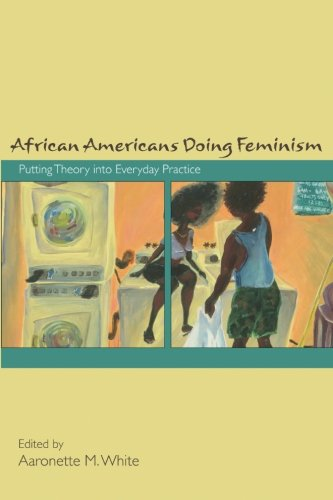 9781438431420: African Americans Doing Feminism: Putting Theory into Everyday Practice