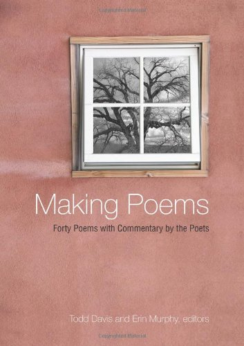 9781438431758: Making Poems: Forty Poems With Commentary by the Poets