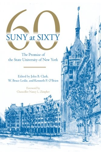 9781438433028: SUNY at Sixty: The Promise of the State University of New York