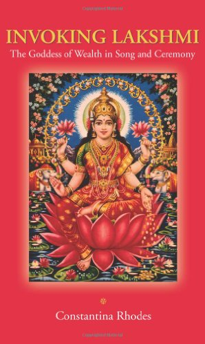 9781438433219: Invoking Lakshmi: The Goddess of Wealth in Song and Ceremony