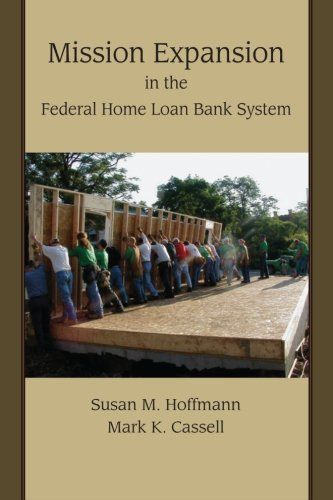 Mission Expansion in the Federal Home Loan Bank System: Susan M. Hoffmann