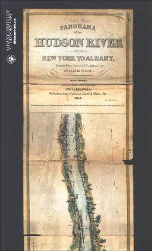 Panorama of the Hudson River: From New York to Albany (Albany Institute of History and Art): Wade, ...