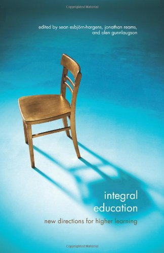9781438433493: Integral Education: New Directions for Higher Learning (SUNY series in Integral Theory)