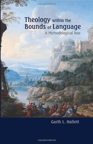 9781438433691: Theology within the Bounds of Language: A Methodological Tour