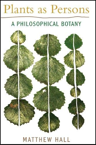 9781438434292: Plants as Persons: A Philosophical Botany (Suny Series on Religion and the Environment)