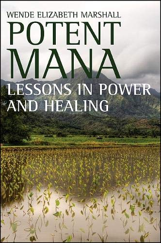 9781438434353: Potent Mana: Lessons in Power and Healing