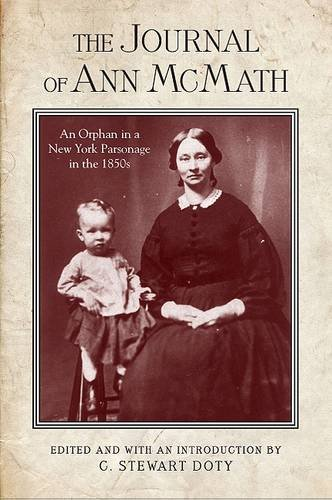 9781438435343: The Journal of Ann McMath: An Orphan in a New York Parsonage in the 1850s (Excelsior Editions)