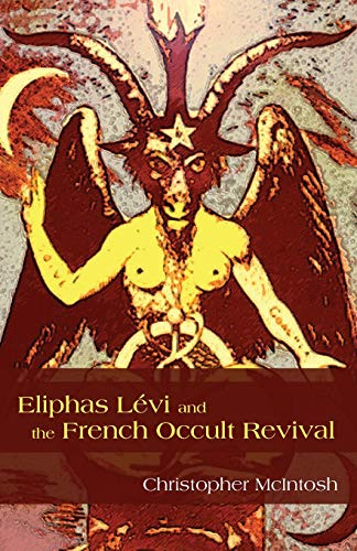 9781438435565: Eliphas Levi and the French Occult Revival