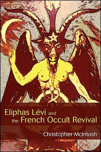 9781438435572: Eliphas Levi and the French Occult Revival