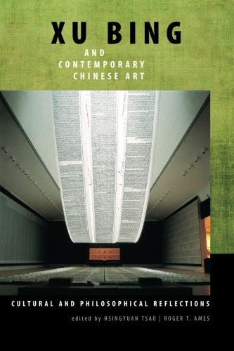 9781438437903: Xu Bing and Contemporary Chinese Art: Cultural and Philosophical Reflections (SUNY Series in Chinese Philosophy and Culture)