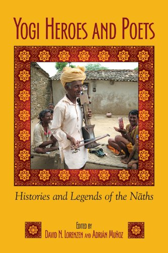 9781438438900: Yogi Heroes and Poets: Histories and Legends of the Naths