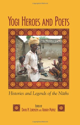 9781438438917: Yogi Heroes and Poets: Histories and Legends of the Naths