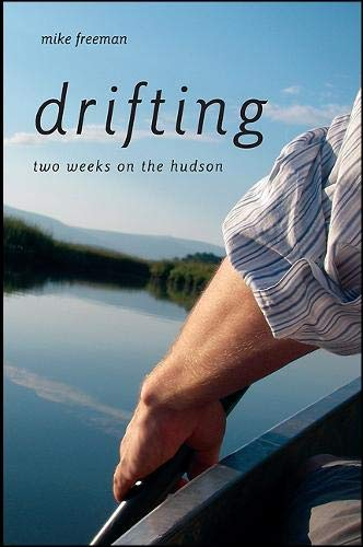 9781438439457: Drifting: Two Weeks on the Hudson (Excelsior Editions)