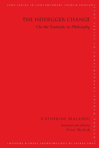 9781438439549: The Heidegger Change: On the Fantastic in Philosophy (SUNY Series in Contemporary French Thought (Paperback))