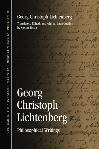 9781438441962: Georg Christoph Lichtenberg: Philosophical Writings (SUNY series in Contemporary Continental Philosophy)