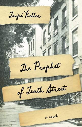 The Prophet of Tenth Street (Excelsior Editions): Tsipi Keller