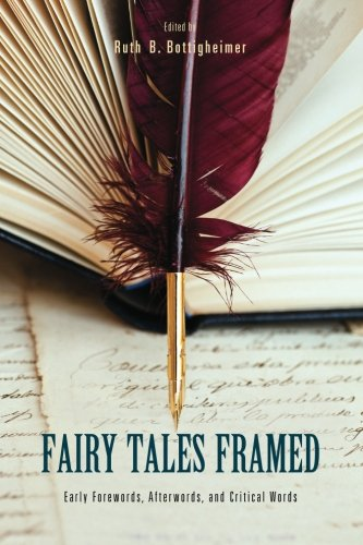 9781438442204: Fairy Tales Framed: Early Forewords, Afterwords, and Critical Words