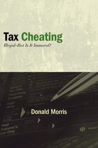 9781438442709: Tax Cheating: Illegal--But Is It Immoral? (Excelsior Editions)