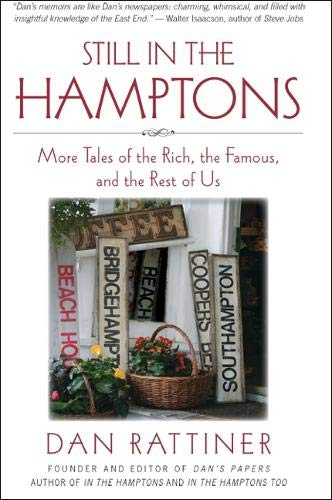9781438444130: Still in the Hamptons: More Tales of the Rich, the Famous, and the Rest of Us (Excelsior Editions)