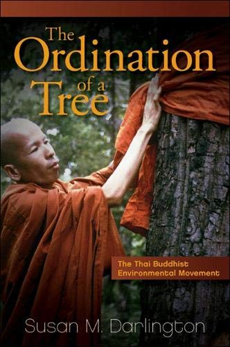 9781438444642: The Ordination of a Tree: The Thai Buddhist Environmental Movement