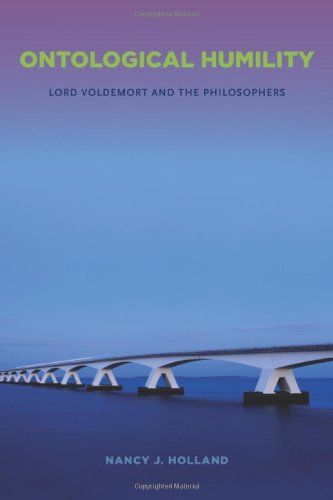 9781438445496: Ontological Humility: Lord Voldemort and the Philosophers