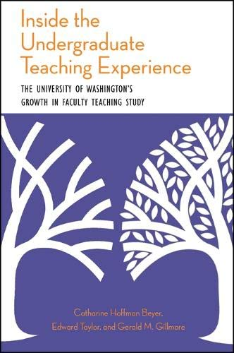 9781438446059: Inside the Undergraduate Teaching Experience: The University of Washington's Growth in Faculty Teaching Study