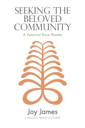 9781438446325: Seeking the Beloved Community: A Feminist Race Reader (SUNY Series, Philosophy and Race (Paperback))