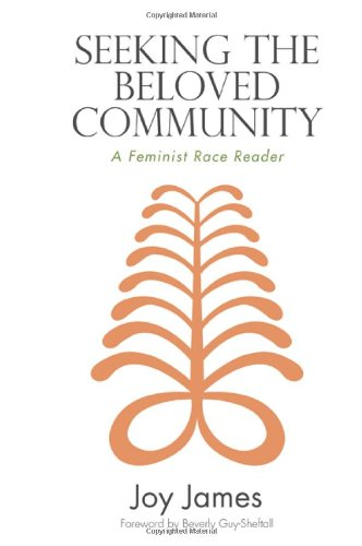 9781438446332: Seeking the Beloved Community: A Feminist Race Reader (SUNY Series, Philosophy and Race (Hardcover))