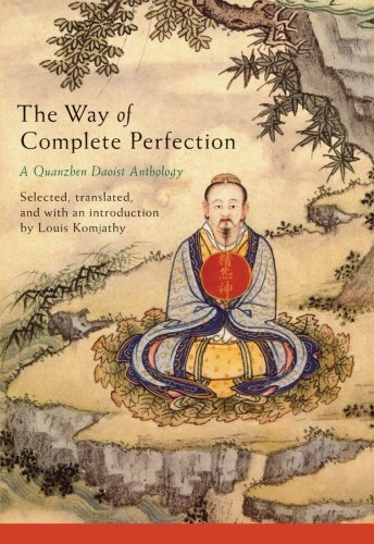 9781438446523: The Way of Complete Perfection: A Quanzhen Daoist Anthology
