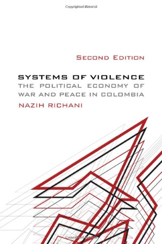 Systems of Violence The Political Economy of: Richani, Nazih