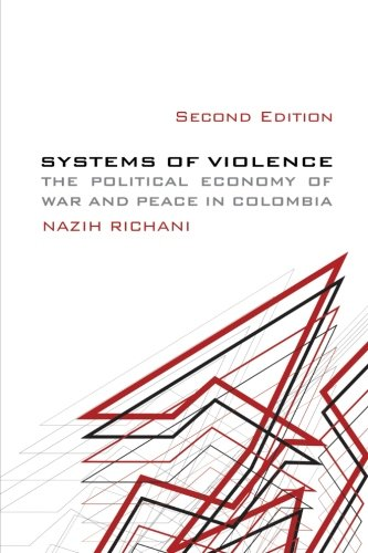 Systems of Violence, Second Edition: Richani, Nazih